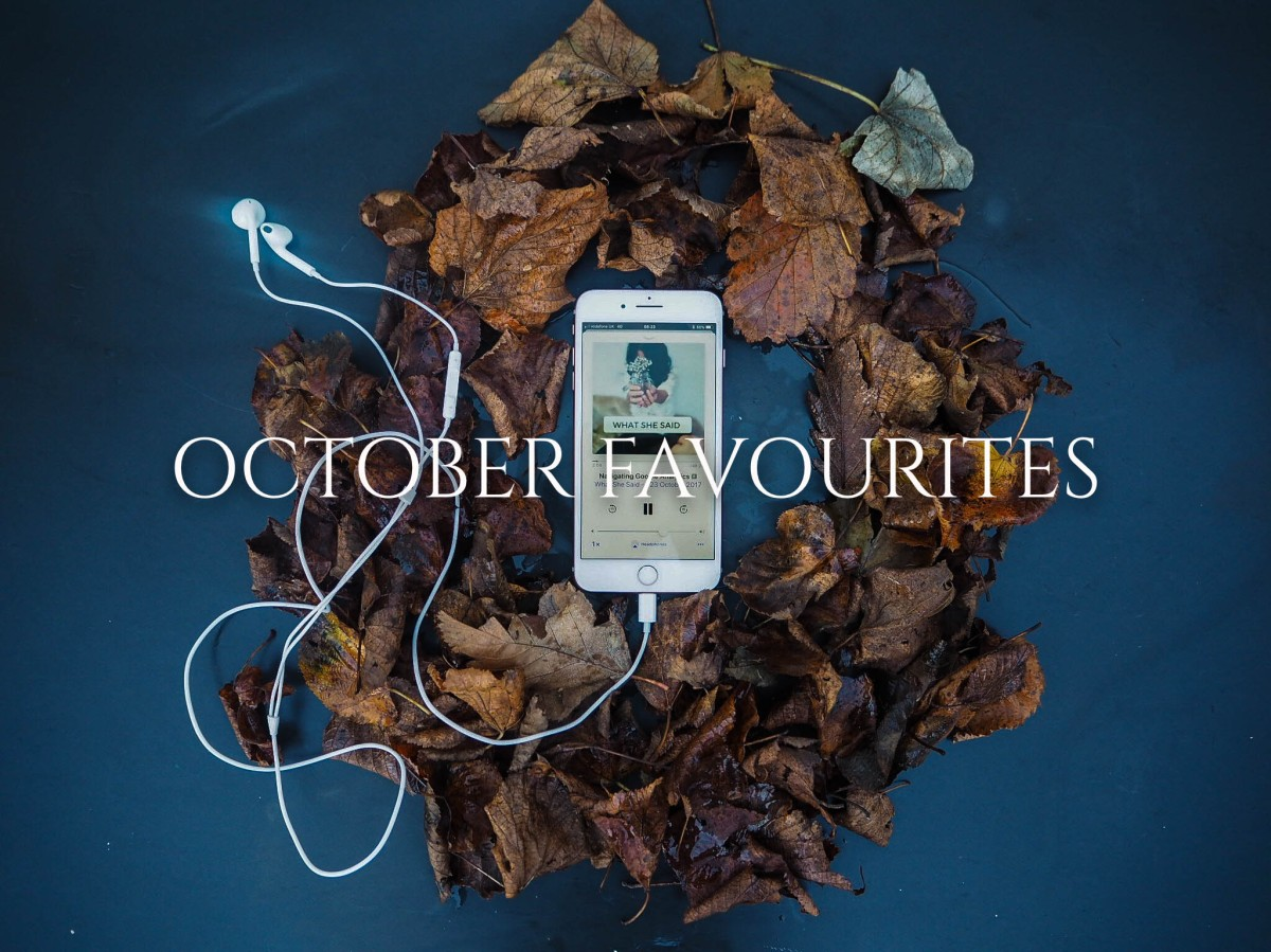 October Favourites – My Top Ten From The Tenth